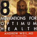 CD : Andrew Weil - Meditations For Optimum Health (CD)