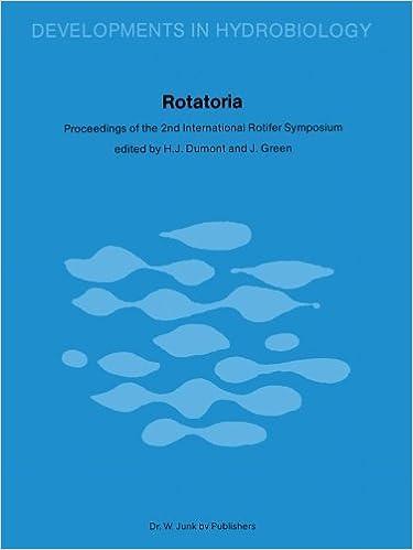 Rotatoria: Proceedings of the 2nd International Rotifer Symposium held at Gent, September 17-21, 1979 (Developments in Hydrobiology) (2013-10-04)