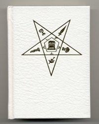 Adoptive rite ritual: Instruction, organization, government and ceremonies of Order of the Eastern Star, queen of the South, administrative degree