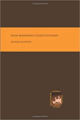Bibliophilia: the reading list for book lovers | Legal Reasoning Collected Essays Duncan Kennedy