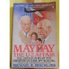 Mayday: The U-2 Affair- The Untold Story of the Greatest US- USSR Spy Scandal