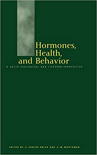 Hormones, Health and Behaviour: A Socio-ecological and Lifespan Perspective
