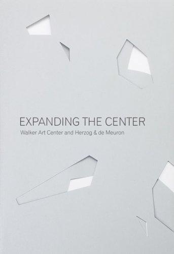 Expanding the Center: Walker Art Center and Herzog & de Meuron