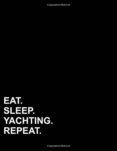 """Download Eat Sleep Yachting Repeat: Three Column Ledger Accounting Pad, Accounting Journal Paper, Bookkeeping Ledger Paper, 8.5"""" x 11"""", 100 pages (Volume 67) ebook"""