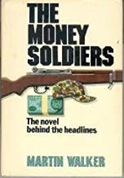 The Money Soldiers