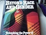 Book cover for Beyond Race and Gender: Unleashing the Power of Your Total Workforce by Managing Diversity