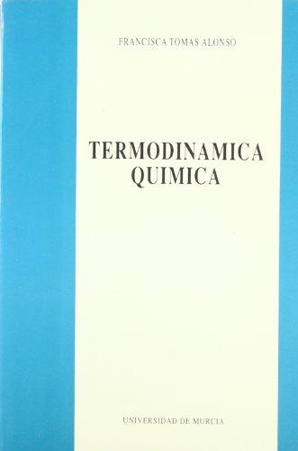 Descargar Libro Termodinamica Quimica Francisca Tomas Alonso