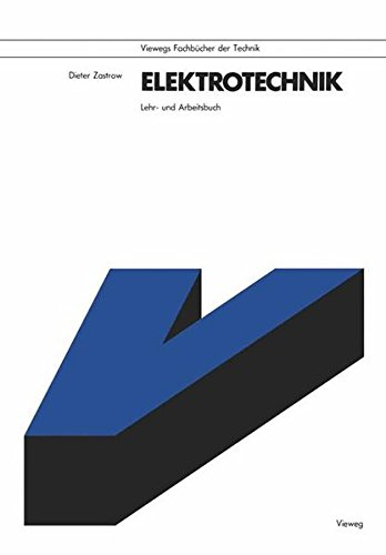 elektrotechnik-lehr-und-arbeitsbuch-viewegs-fachbcher-der-technik-german-edition
