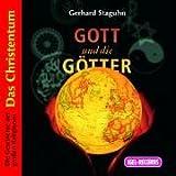 img - for Gott und die G tter. Das Christentum. 2 CDs . Die Geschichte der gro  en Religionen book / textbook / text book