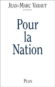 Pour la nation par Jean-Marc Varaut
