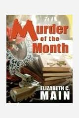 Murder Of The Month (Five Star First Edition Mystery) Hardcover
