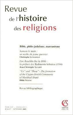 Lire Histoire des religions Tome 222-3 : Bible, philo-judaïsme, marranisme pdf