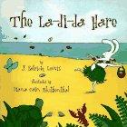 img - for The La-Di-Da Hare book / textbook / text book