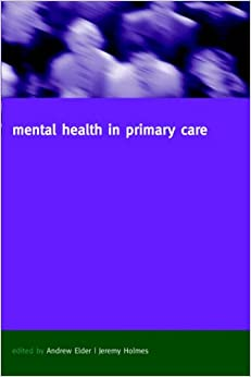 Book Mental Health in Primary Care: A New Approach (Oxford General Practice)