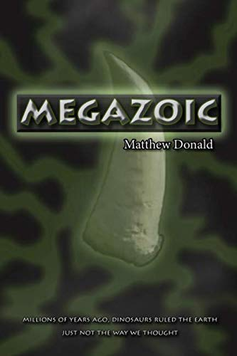 Megazoic (Volume 1)