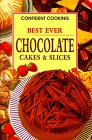 Best Ever Chocolate Cakes and Slices, Konemann Staff, 3829015887