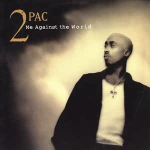 2Pac - Me Against The World - Amazon.com Music