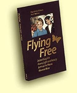 "Paperback ""Flying Free"" Unleashing the Power, Light and Beauty Behind the Masks Women Wear Book"
