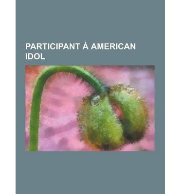 Pickler Idol Kellie ([ Participant a American Idol: Carrie Underwood, Kelly Clarkson, David Cook, Paula Abdul, Kellie Pickler, Adam Lambert, Kris Allen, Jennifer Hudson, Source Wikipedia ( Author ) ] { Paperback } 2013)