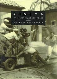 Cinema: The First Hundred Years