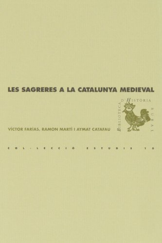 Descargar Libro Les Sagreres A La Catalunya Medieval ) Víctor Farías