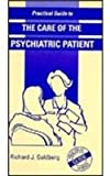 The Care of the Psychiatric Patient, Goldberg, Richard J., 081513648X