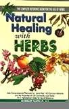 Natural Healing with Herbs, Humbart Smokey Santillo, 8124202508