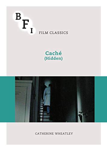 Cache (Hidden) (BFI Film Classics)