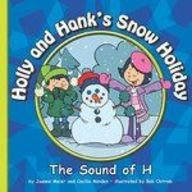 Holly and Hank's Snow Holiday: The Sound of H (Sounds of Phonics) ebook