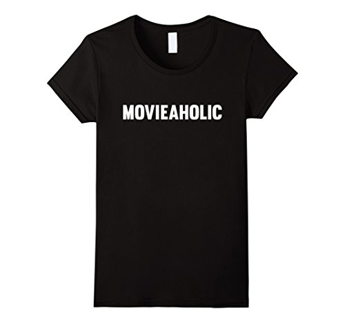 Womens Movieaholic T Shirt Gift for movie lovers / buffs Men Women Large Black