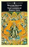 The Ladder of Perfection, Walter Hilton, 0140445110