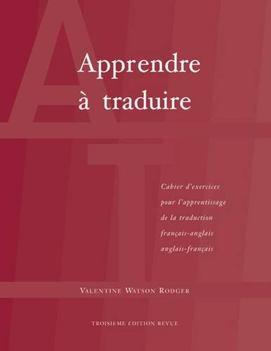 Apprendre A Traduire (English and French Edition)