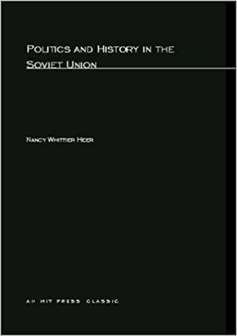 Politics and History In The Soviet Union (MIT Press)