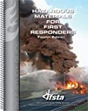 Hazardous Materials for First Responders Self-Study Guide 4E by IFSTA (2011-05-03)