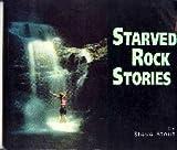 Starved Rock Stories, Steve Stout, 0960929614
