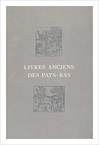 Livres Anciens Des Pays Bas La Collection Lessing J
