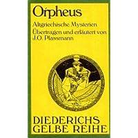 Diederichs Gelbe Reihe, Bd.40, Orpheus. Altgriechische Mysterien