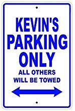 Liz66Ward Kevin's Parking Only All Others Will Be Towed Name Gift Novelty Metal Signs Aluminum for Kids Rooms Private Parking Sign 8