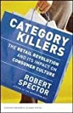 Category Killers, Robert Spector, 1578519608