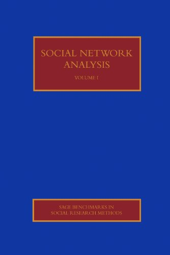 Social Networks Analysis (SAGE Benchmarks in Social Research Methods series) (v. 1-4)