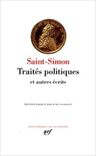 Lire Saint-Simon : Traités politiques et autres écrits pdf