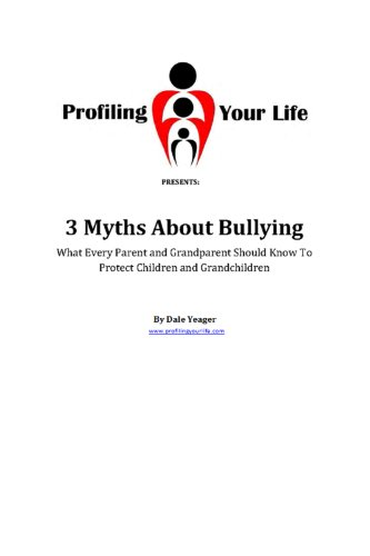 Amazon 3 myths about bullying ebook dale yeager kindle store 3 myths about bullying by yeager dale fandeluxe Images