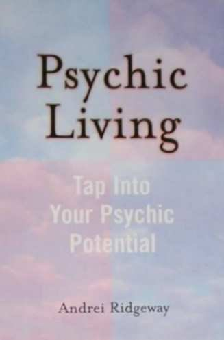 Psychic Living: Tap Into Your Psychic Potential (Tap Wheel)