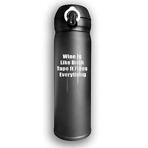 Negi 17oz Stainless Steel Water Bottle Wine is Like Duct Tape It Fixes Everything Cool for Hiking