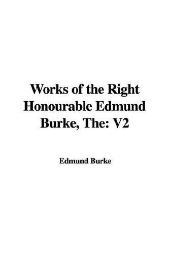 Download Works of the Right Honourable Edmund Burke, The: V2 pdf