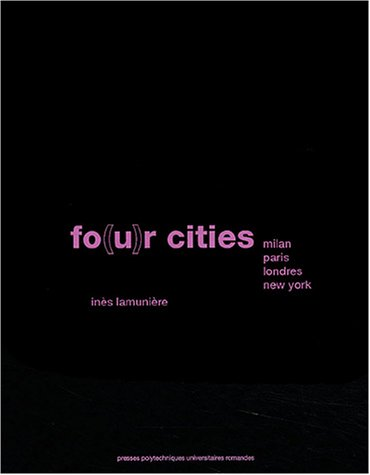 fo u r cities milan paris londres new york