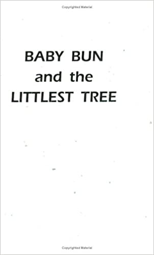 Baby Bun and the Littlest Tree