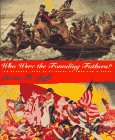Who Were the Founding Fathers?, Steven H. Jaffe, 0805031022