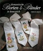 Romantische Borten und Bänder in Kreuzstich