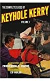 The Complete Cases of Keyhole Kerry, Volume 1, Frederick C. Davis, 1618271377